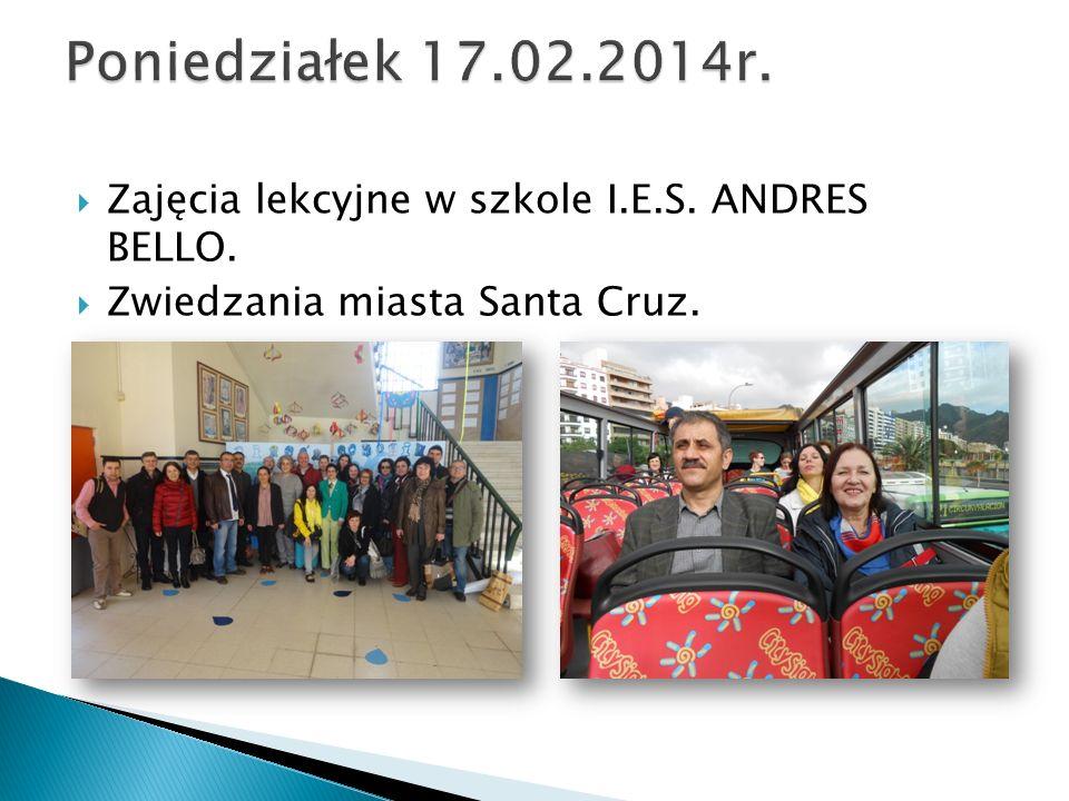  Zajęcia lekcyjne w szkole I.E.S. ANDRES BELLO.  Zwiedzania miasta Santa Cruz.