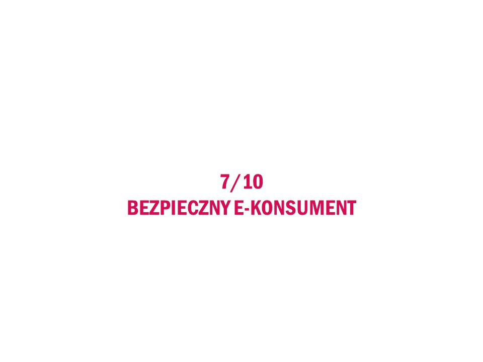 7/10 BEZPIECZNY E-KONSUMENT