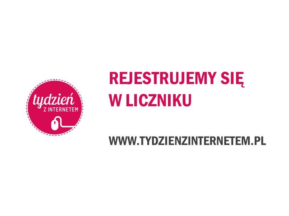 REJESTRUJEMY SIĘ W LICZNIKU WWW.TYDZIENZINTERNETEM.PL