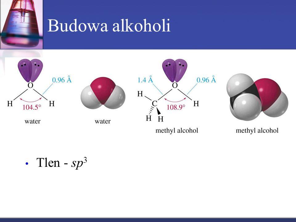 Budowa alkoholi Tlen - sp 3