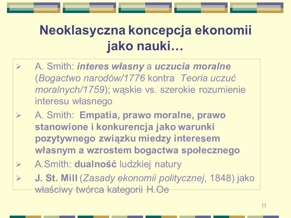 Neoklasyczna koncepcja ekonomii jako nauki…  A.