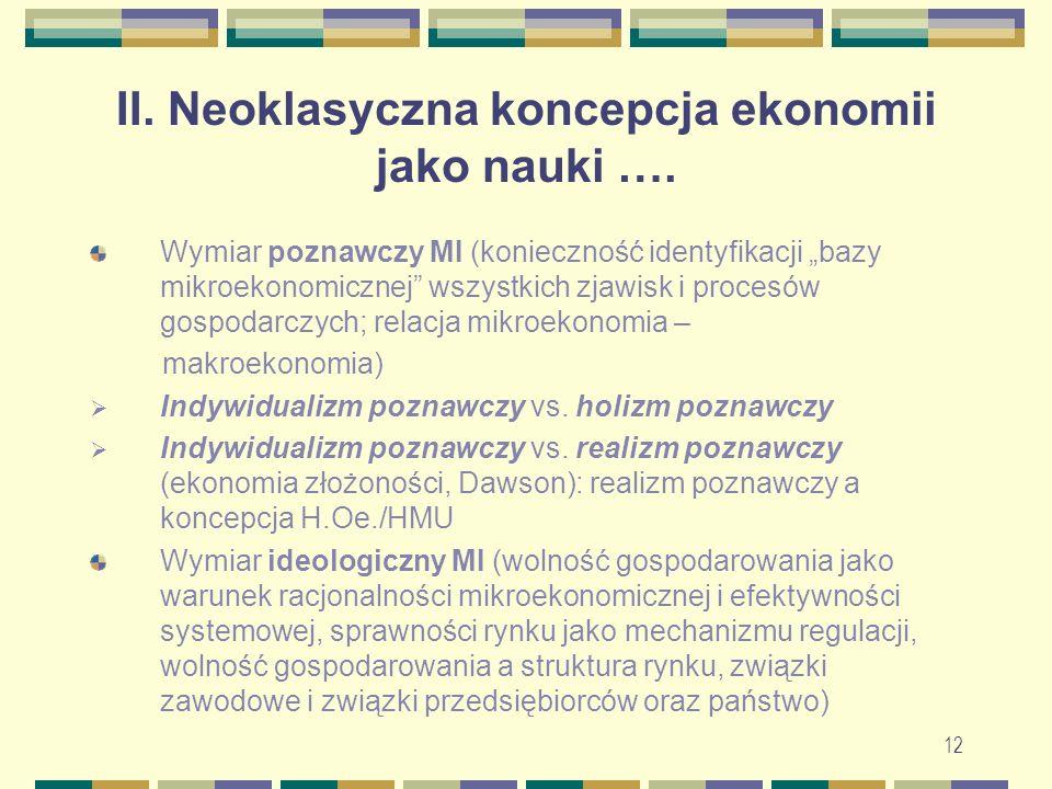 II. Neoklasyczna koncepcja ekonomii jako nauki ….