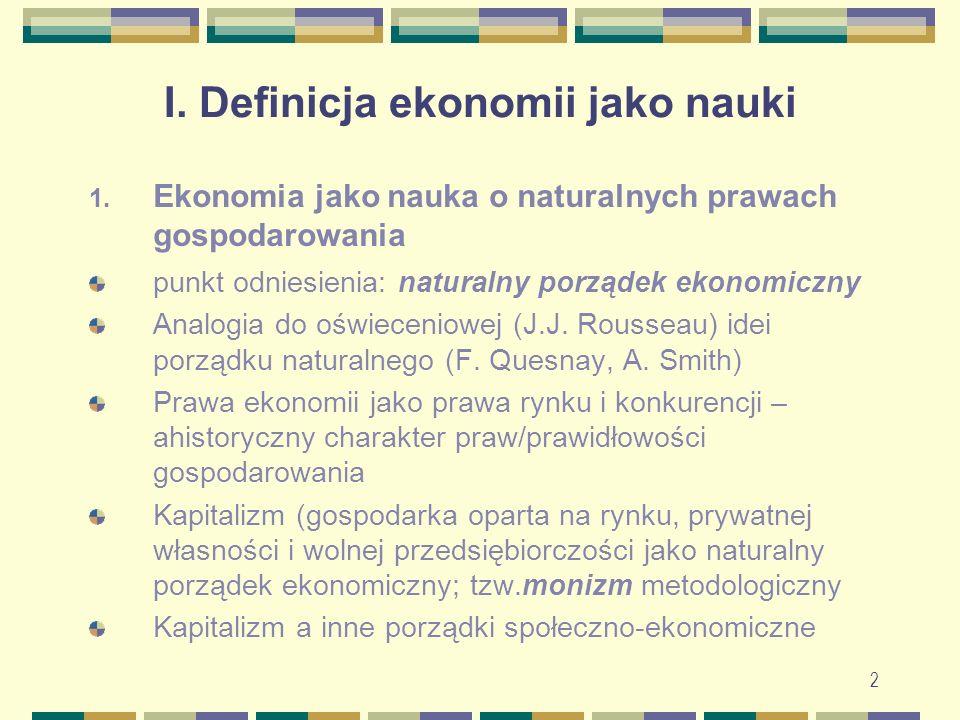 2 I. Definicja ekonomii jako nauki 1.