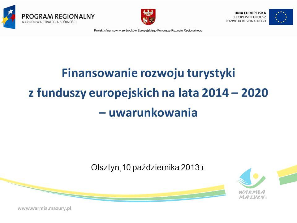 Propozycja ujęcia turystyki w RPO WiM 2014-2020 Przykładowe typy przedsięwzięć (c.d): Tworzenie i rozwój infrastruktury na rzecz rozwoju gospodarczego (w tym na obszarach powojskowych, poprzemysłowych, pokolejowych i popegeerowskich); przygotowanie terenów inwestycyjnych w celu nadania im nowych funkcji gospodarczych Rewitalizacja infrastruktury kulturalnej, przestrzeni miejskiej, ciągów komunikacyjnych.
