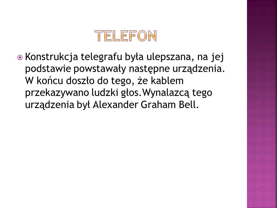  Konstrukcja telegrafu była ulepszana, na jej podstawie powstawały następne urządzenia.