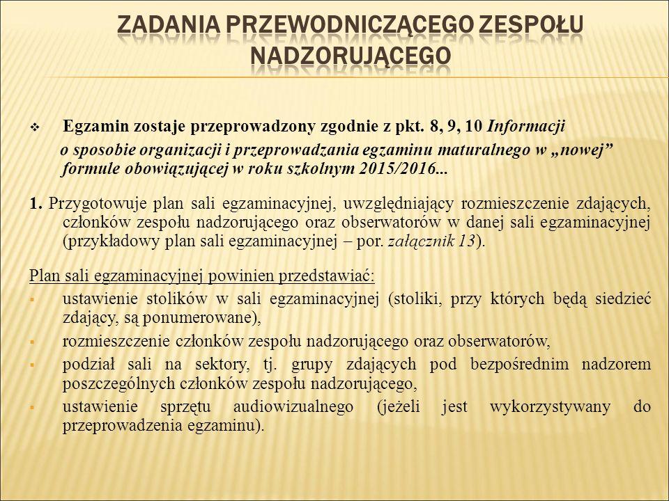  Egzamin zostaje przeprowadzony zgodnie z pkt.