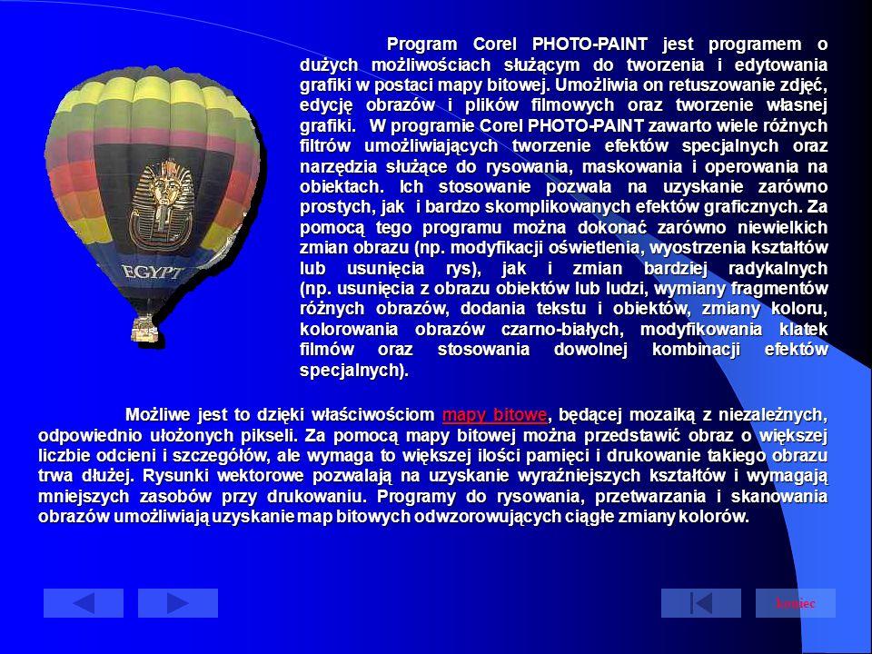 Program Corel PHOTO-PAINT jest programem o dużych możliwościach służącym do tworzenia i edytowania grafiki w postaci mapy bitowej.