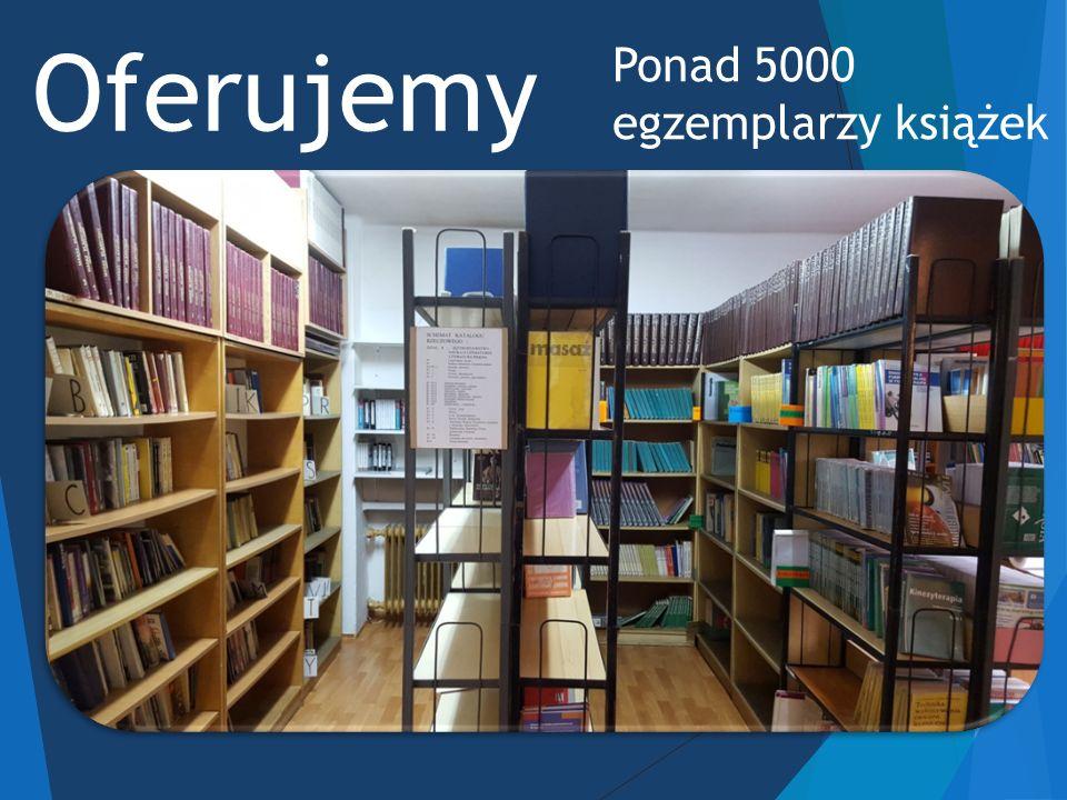 Oferujemy Ponad 5000 egzemplarzy książek