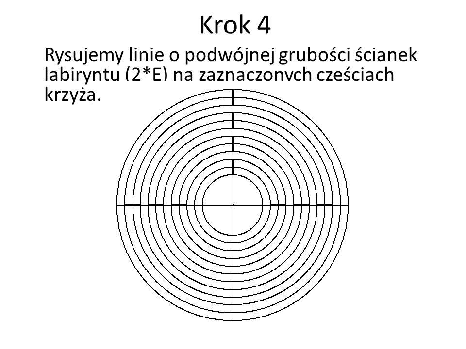 Krok 4 Rysujemy linie o podwójnej grubości ścianek labiryntu (2*E) na zaznaczonych częściach krzyża.