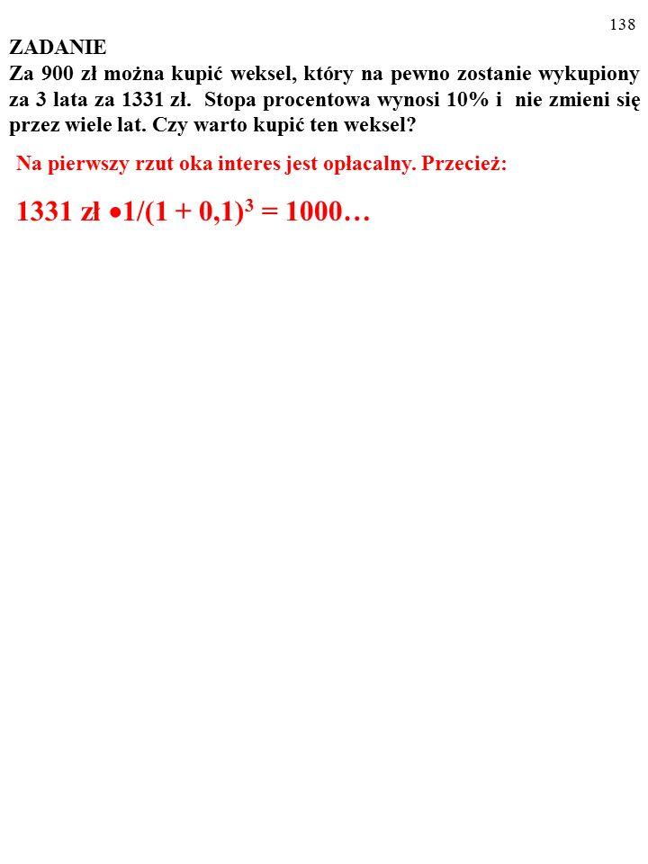 """137 a) Symbol """"i"""" oznacza stopę procentową; jaki proces opisuje nas- tępujący wzór: An = A  (1 + i) n ? Odpowiedz szczegółowo. b) Pro- ces, o którym"""