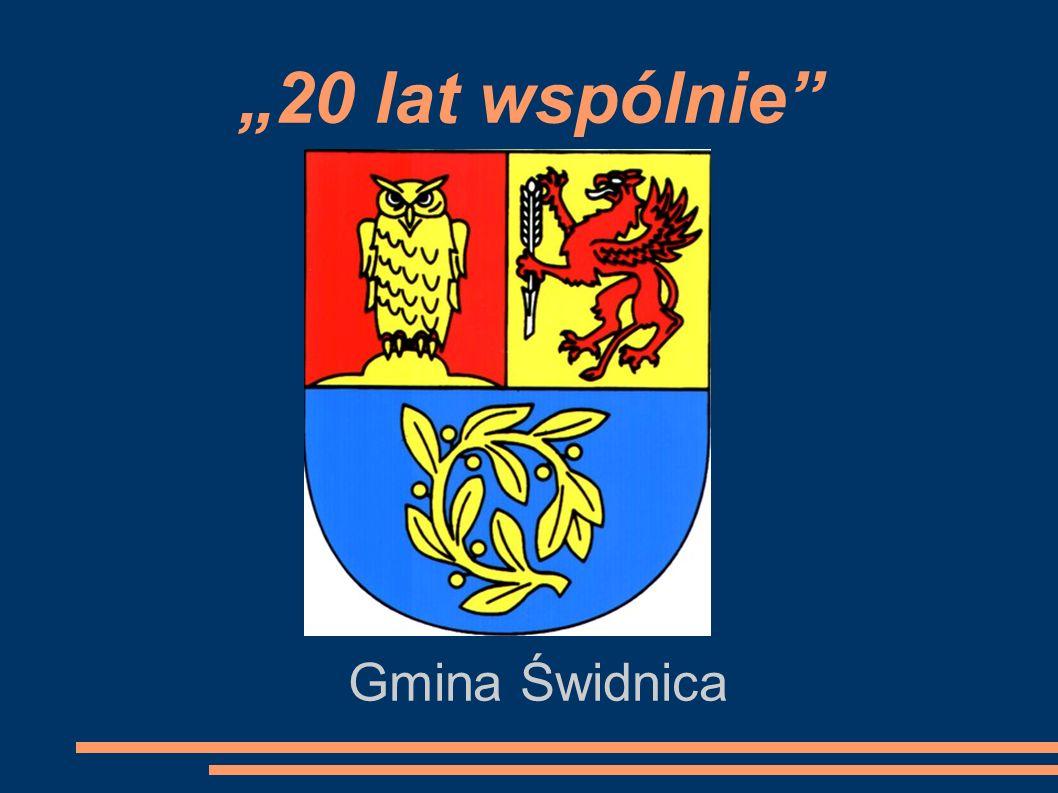 """""""20 lat wspólnie Gmina Świdnica"""