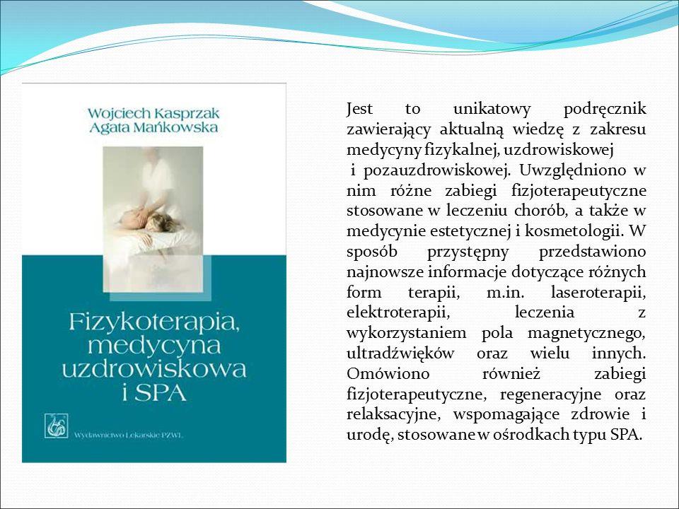 Jest to unikatowy podręcznik zawierający aktualną wiedzę z zakresu medycyny fizykalnej, uzdrowiskowej i pozauzdrowiskowej. Uwzględniono w nim różne za
