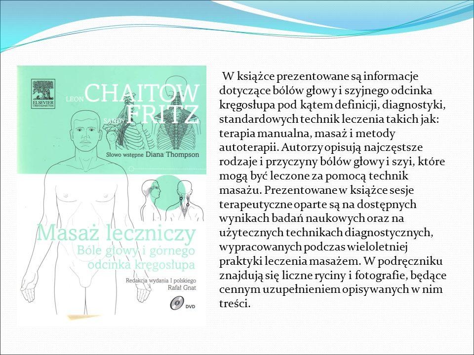 W książce prezentowane są informacje dotyczące bólów głowy i szyjnego odcinka kręgosłupa pod kątem definicji, diagnostyki, standardowych technik lecze