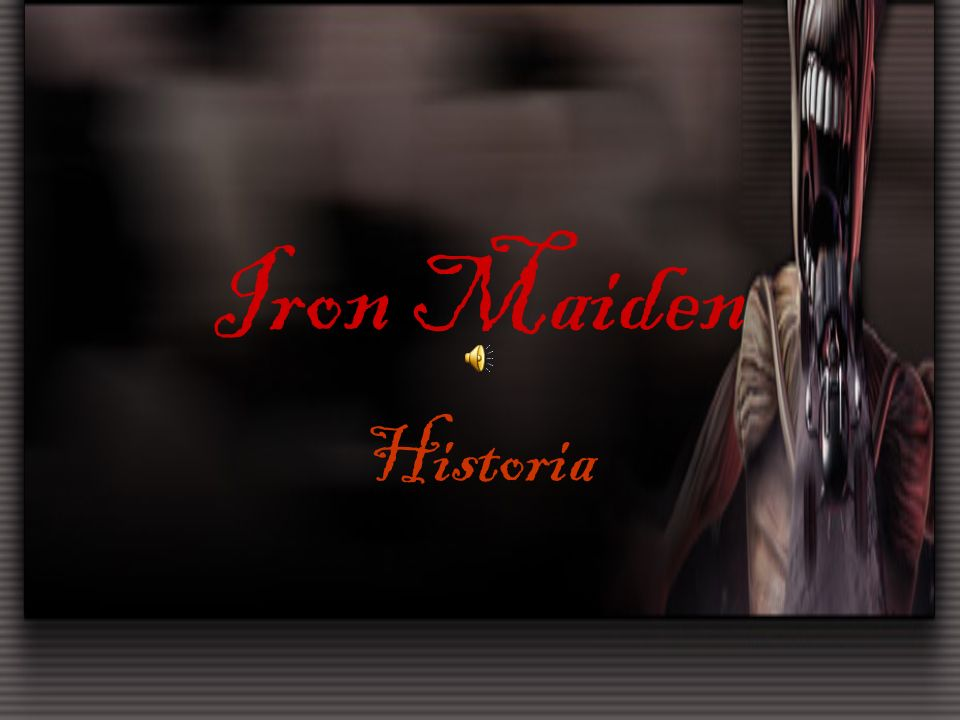 Iron Maiden Historia