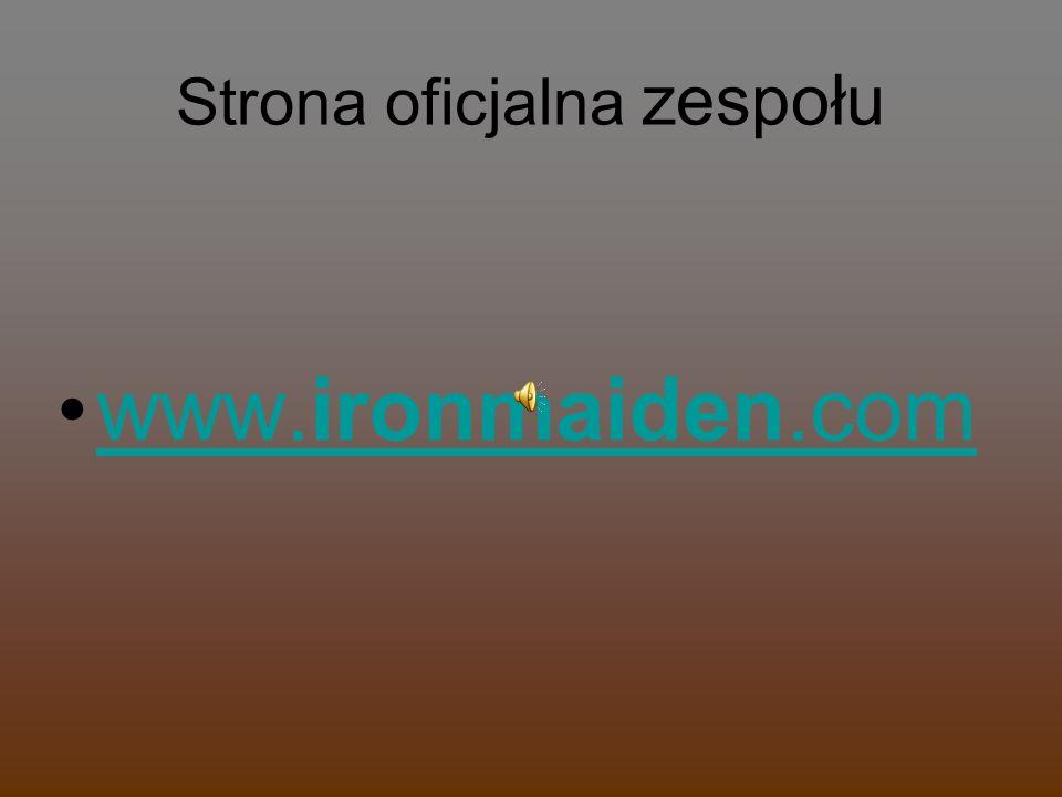 Strona oficjalna zespołu www.ironmaiden.comwww.ironmaiden.com