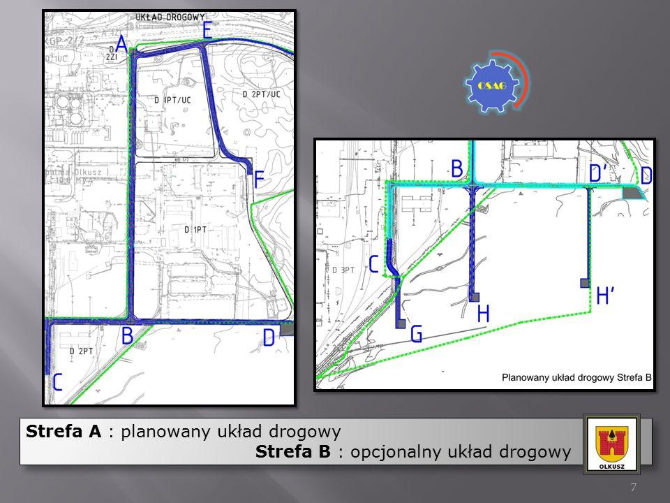 Strefa A : planowany układ drogowy Strefa B : opcjonalny układ drogowy Strefa A : planowany układ drogowy Strefa B : opcjonalny układ drogowy 7