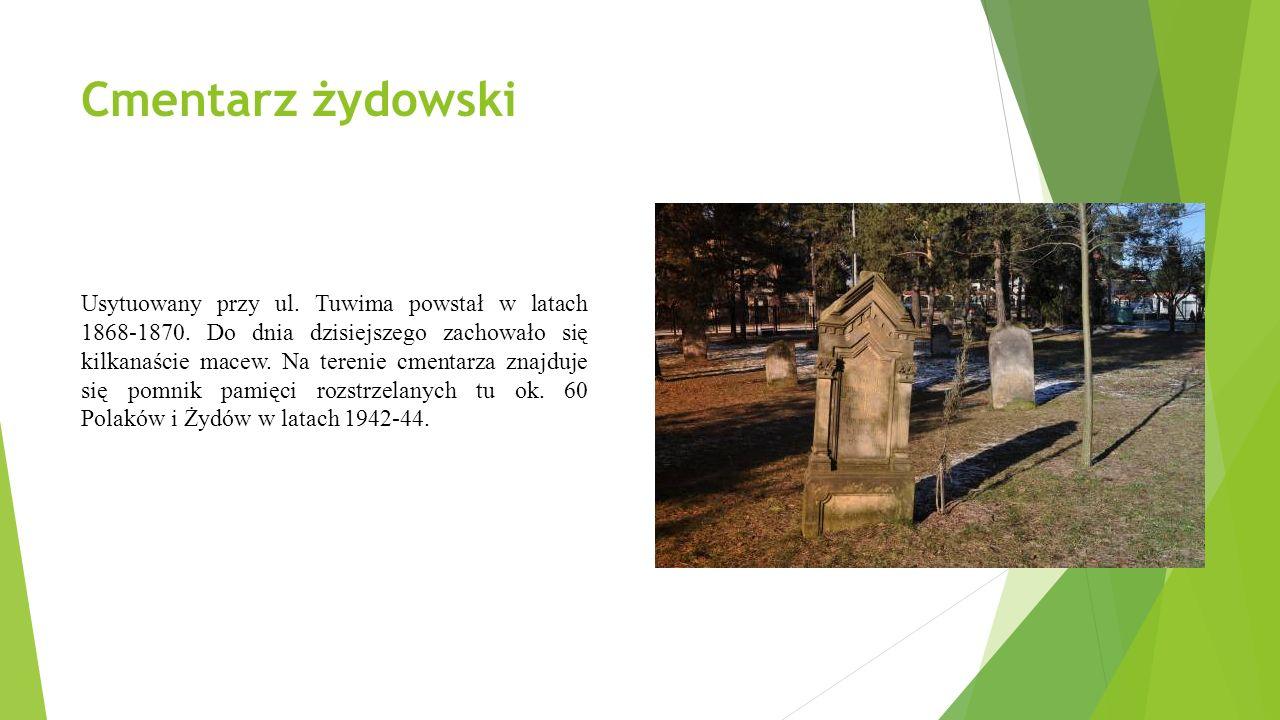 Cmentarz żydowski Usytuowany przy ul. Tuwima powstał w latach 1868-1870.
