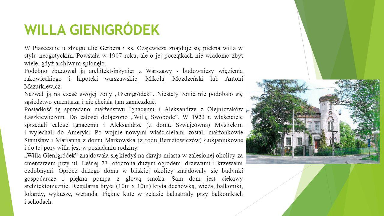 WILLA GIENIGRÓDEK W Piasecznie u zbiegu ulic Gerbera i ks.