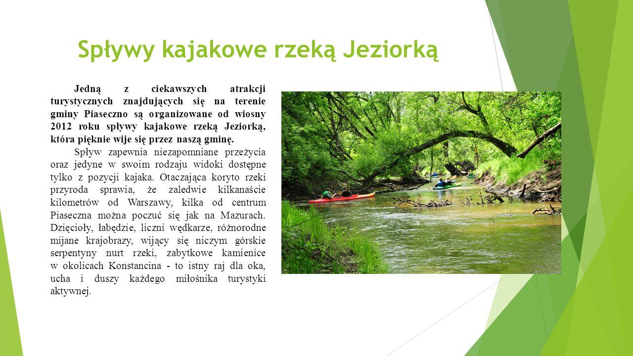 Spływy kajakowe rzeką Jeziorką Jedną z ciekawszych atrakcji turystycznych znajdujących się na terenie gminy Piaseczno są organizowane od wiosny 2012 roku spływy kajakowe rzeką Jeziorką, która pięknie wije się przez naszą gminę.