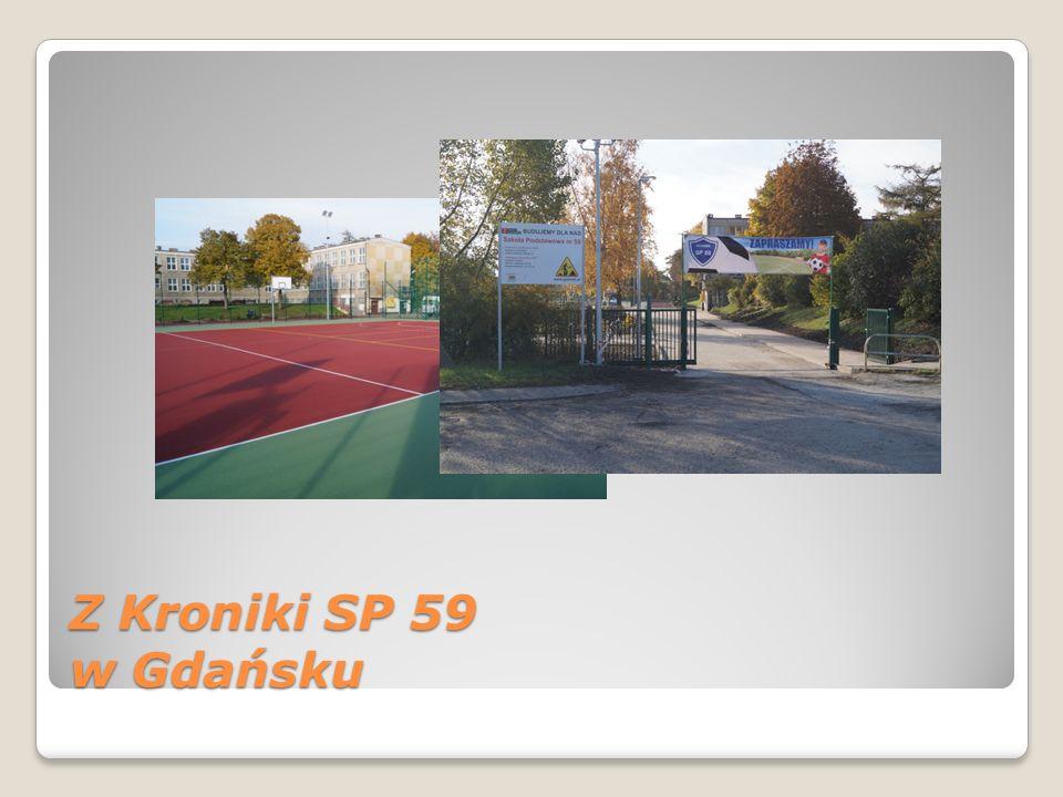 Z Kroniki SP 59 w Gdańsku