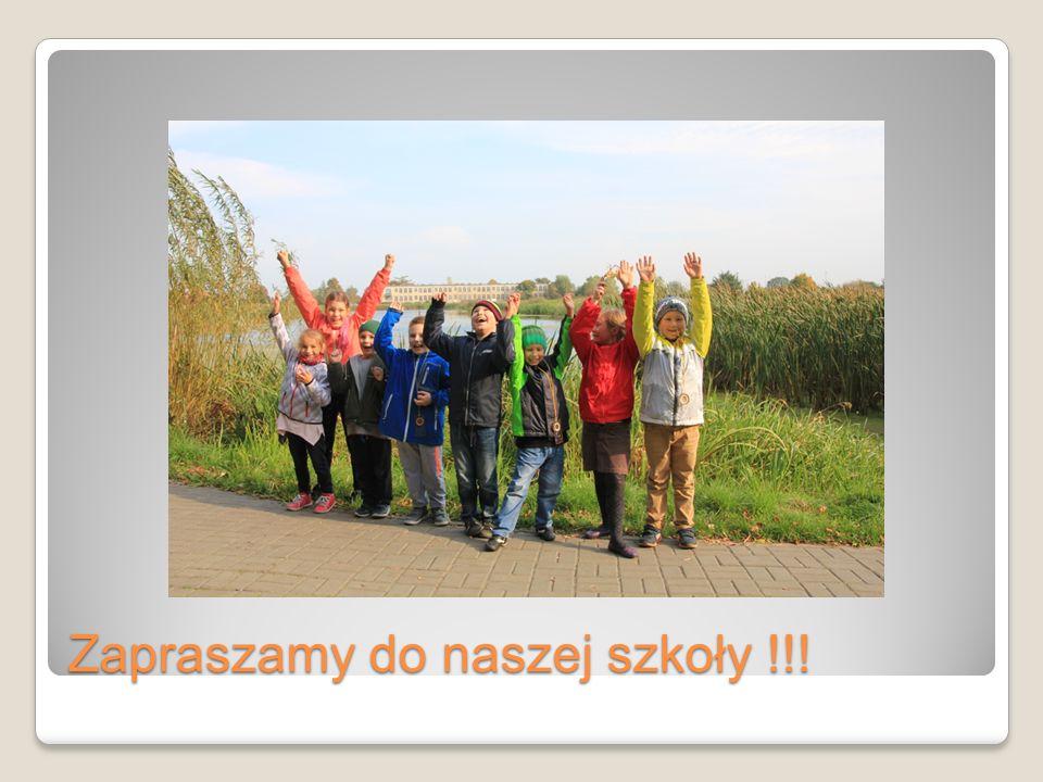 Zapraszamy do naszej szkoły !!!