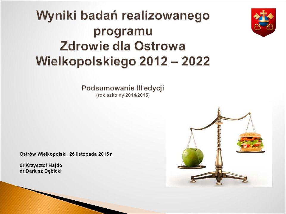 Ostrów Wielkopolski, 26 listopada 2015 r. dr Krzysztof Hajdo dr Dariusz Dębicki