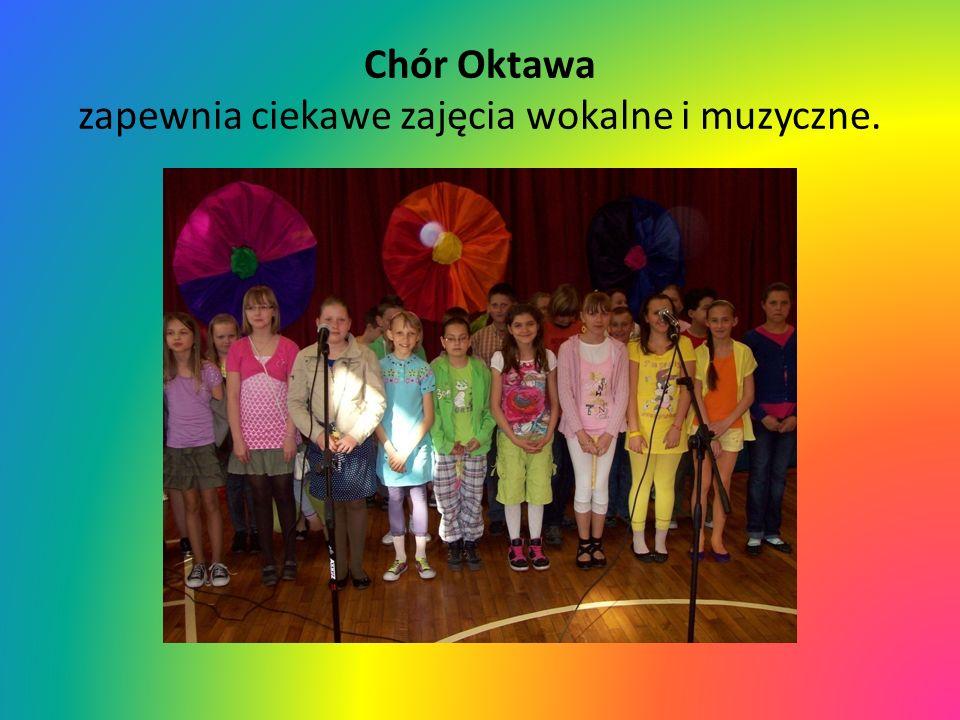 Chór Oktawa zapewnia ciekawe zajęcia wokalne i muzyczne.