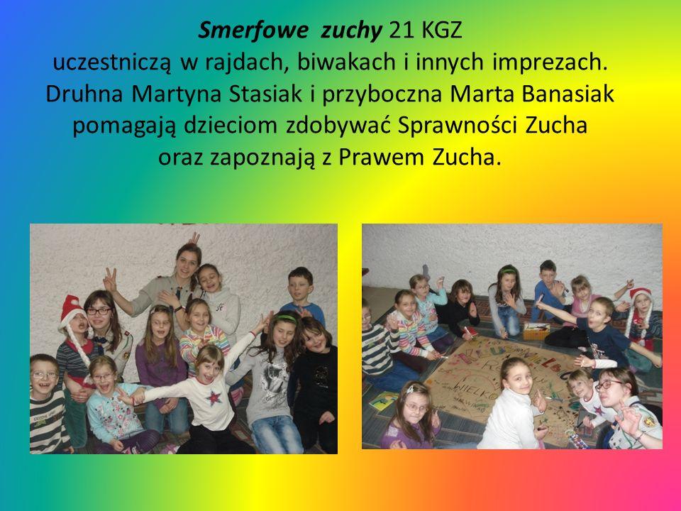 Smerfowe zuchy 21 KGZ uczestniczą w rajdach, biwakach i innych imprezach. Druhna Martyna Stasiak i przyboczna Marta Banasiak pomagają dzieciom zdobywa