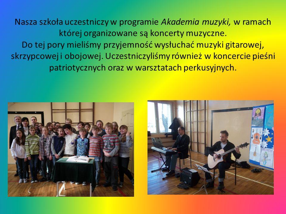 Nasza szkoła uczestniczy w programie Akademia muzyki, w ramach której organizowane są koncerty muzyczne. Do tej pory mieliśmy przyjemność wysłuchać mu