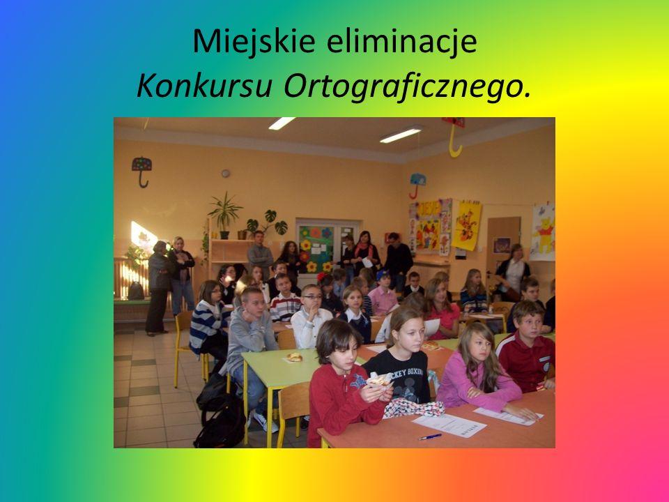 Miejskie eliminacje Konkursu Ortograficznego.