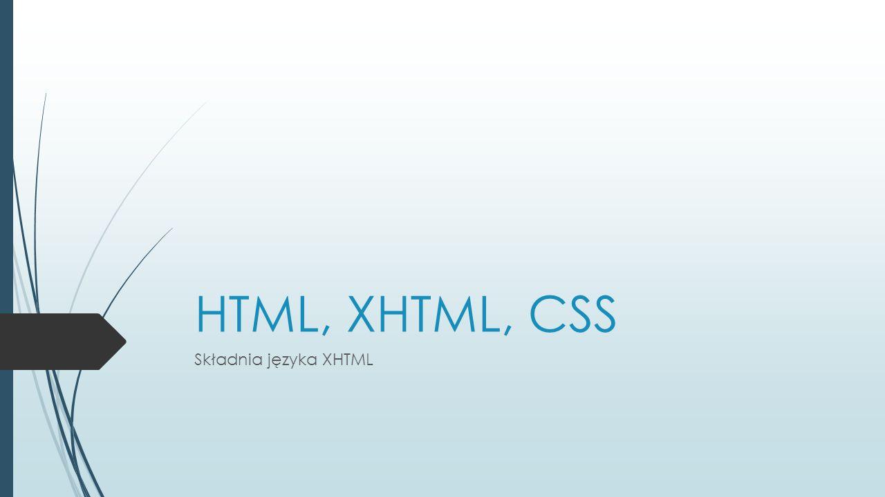  Tworząc dokument warto stosować znaki tabulacji dla zachowania czytelności kodu.