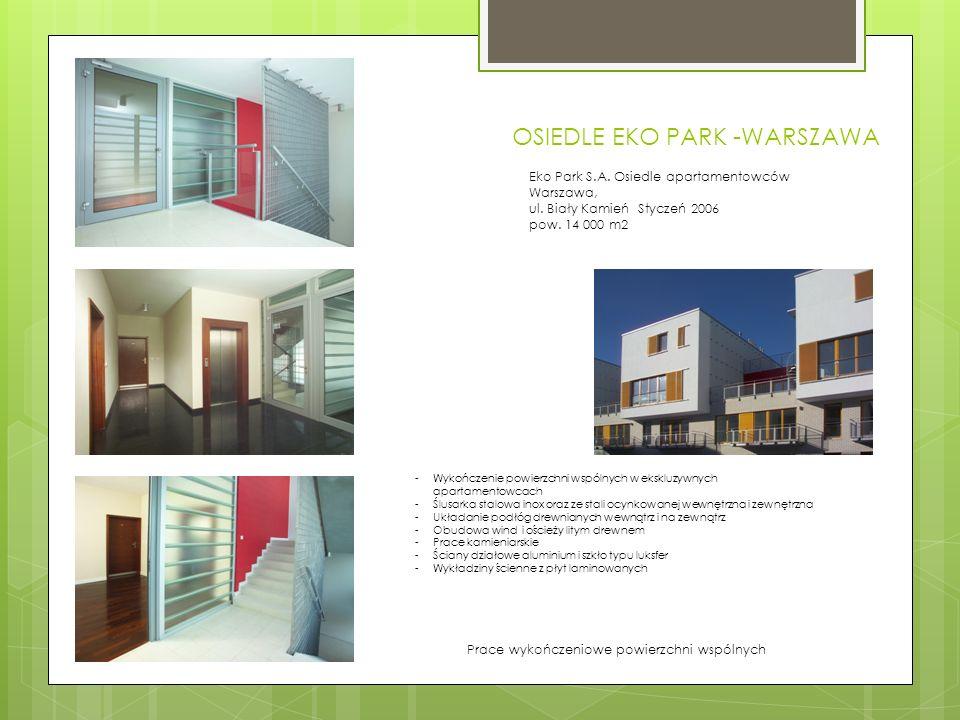 OSIEDLE EKO PARK -WARSZAWA Prace wykończeniowe powierzchni wspólnych Eko Park S.A.
