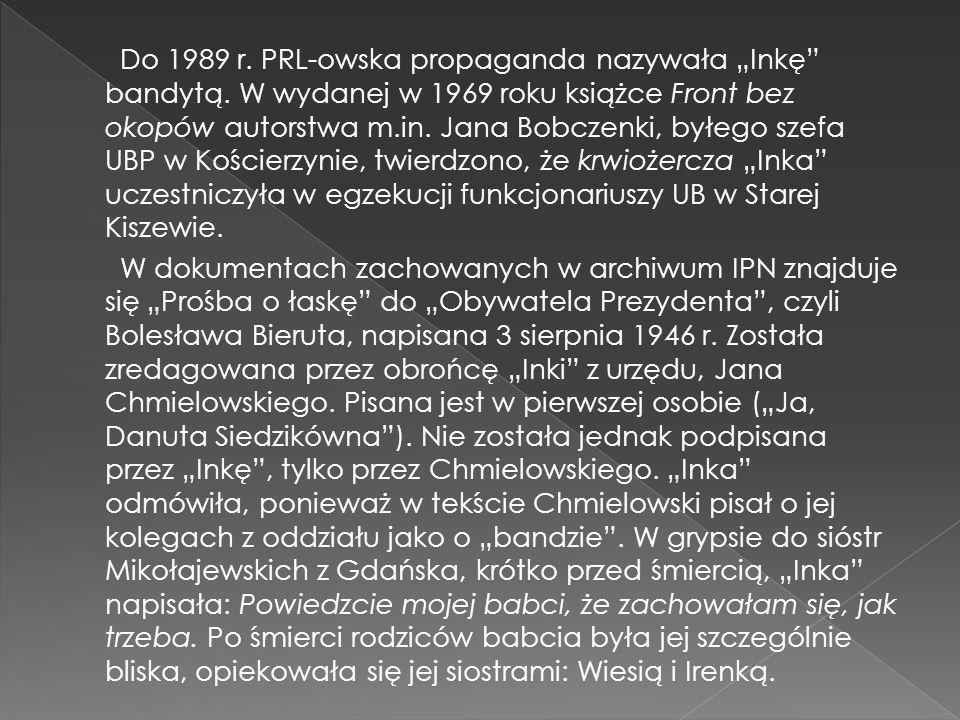 """Do 1989 r. PRL-owska propaganda nazywała """"Inkę"""" bandytą. W wydanej w 1969 roku książce Front bez okopów autorstwa m.in. Jana Bobczenki, byłego szefa U"""