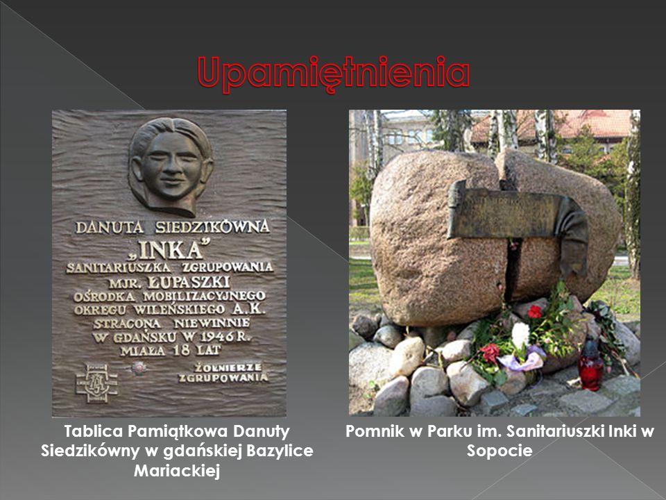 Tablica Pamiątkowa Danuty Siedzikówny w gdańskiej Bazylice Mariackiej Pomnik w Parku im. Sanitariuszki Inki w Sopocie