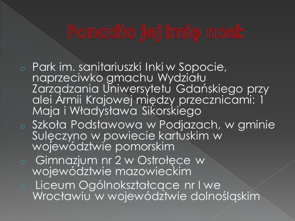 o Park im. sanitariuszki Inki w Sopocie, naprzeciwko gmachu Wydziału Zarządzania Uniwersytetu Gdańskiego przy alei Armii Krajowej między przecznicami: