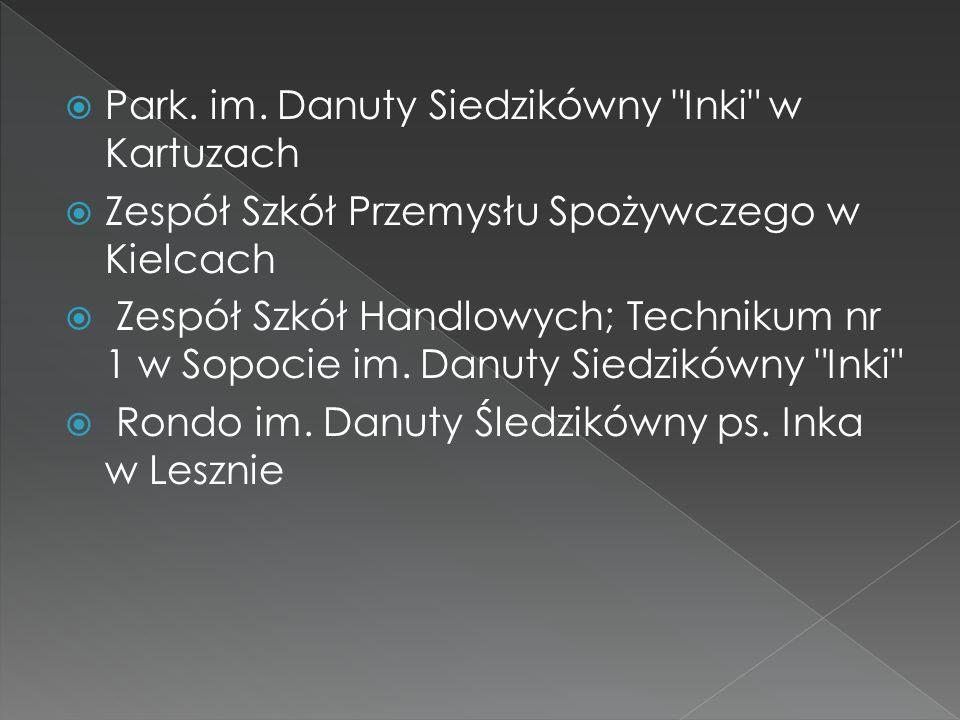  Park. im. Danuty Siedzikówny