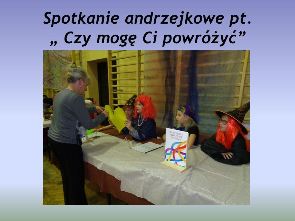 """Spotkanie andrzejkowe pt. """" Czy mogę Ci powróżyć"""""""