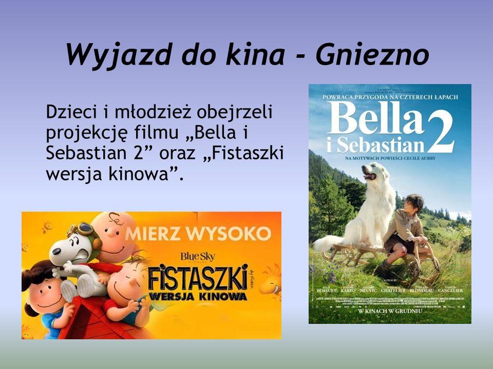 """Wyjazd do kina - Gniezno Dzieci i młodzież obejrzeli projekcję filmu """"Bella i Sebastian 2"""" oraz """"Fistaszki wersja kinowa""""."""