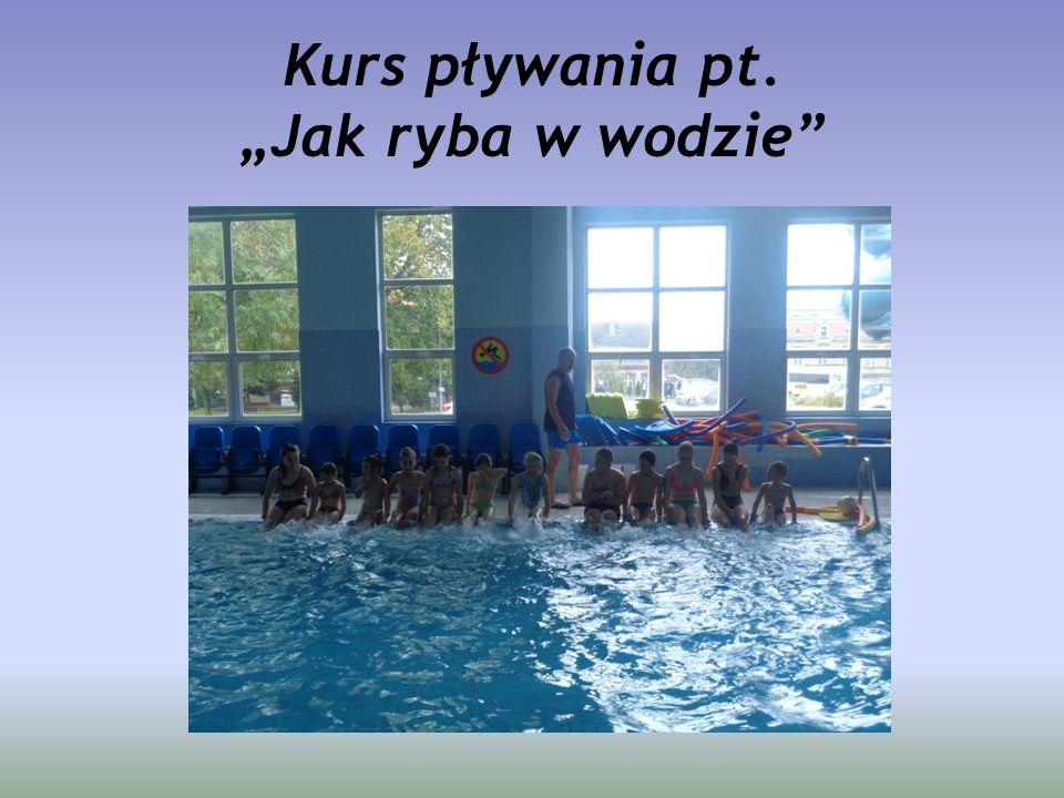 """Kurs pływania pt. """"Jak ryba w wodzie"""""""