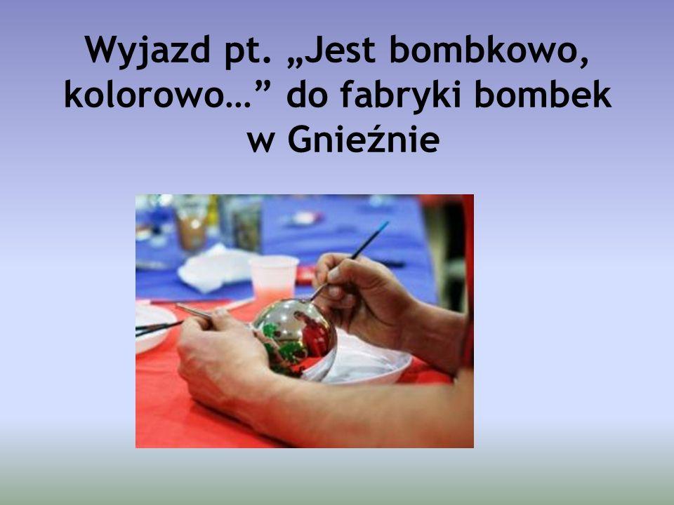 """Wyjazd pt. """"Jest bombkowo, kolorowo…"""" do fabryki bombek w Gnieźnie"""