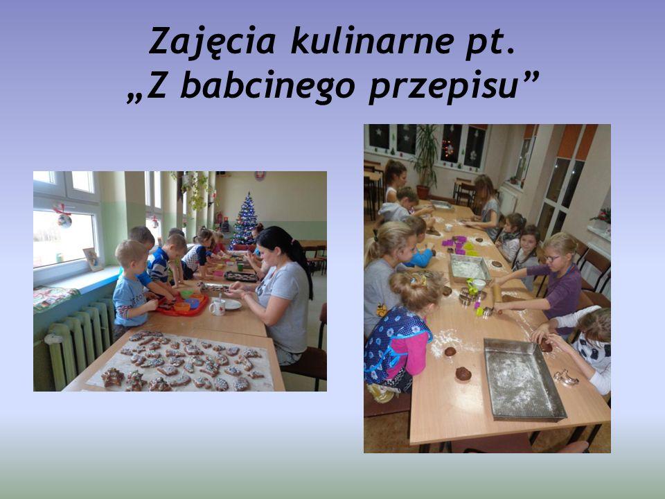 """Zajęcia kulinarne pt. """"Z babcinego przepisu"""""""
