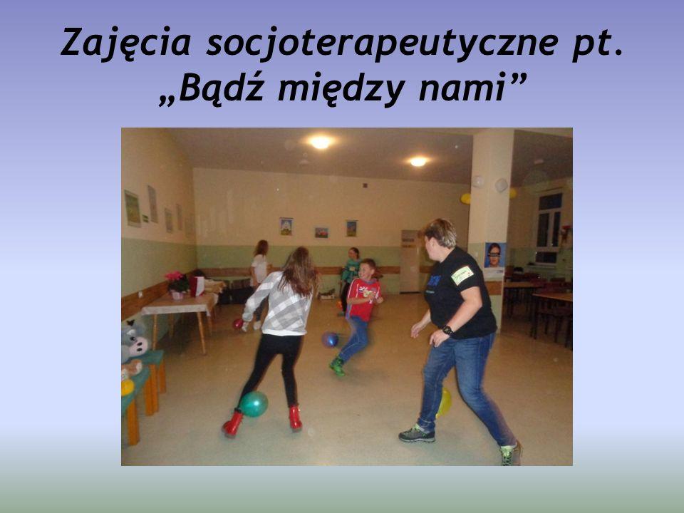 """Zajęcia socjoterapeutyczne pt. """"Bądź między nami"""""""