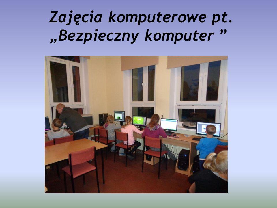 """Zajęcia komputerowe pt. """"Bezpieczny komputer """""""