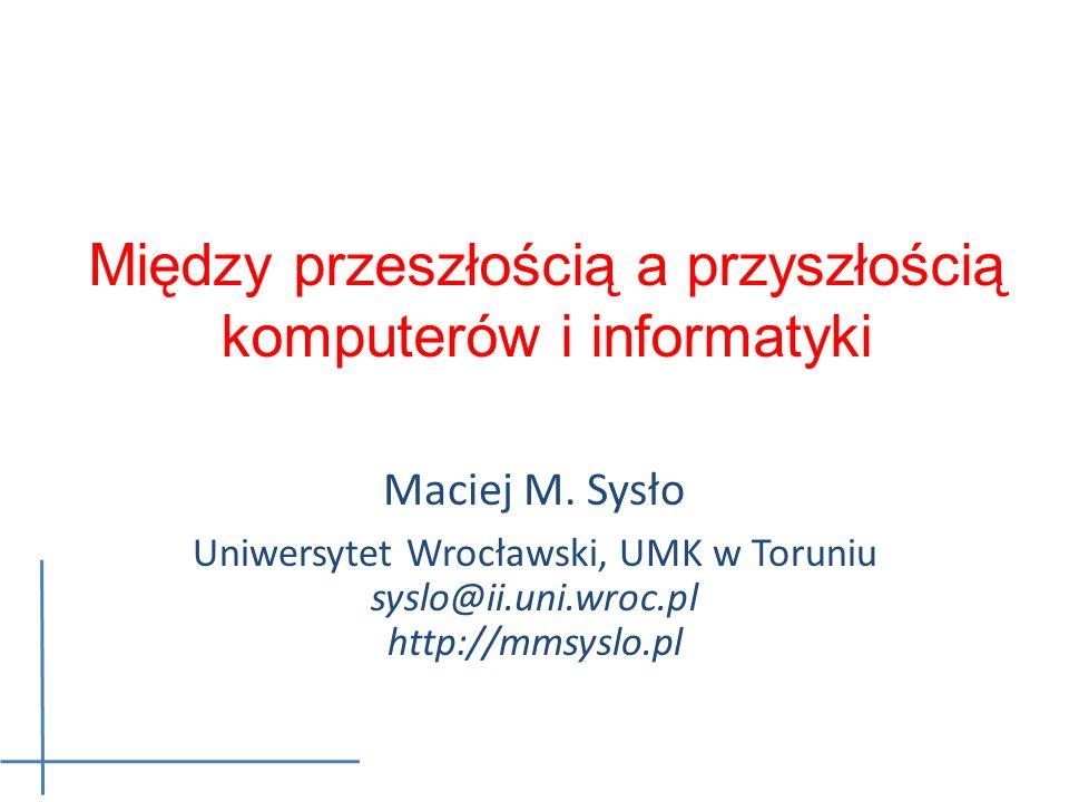 1875 12 Pierwsze ręczne procesory tekstu Maciej M. Sysło