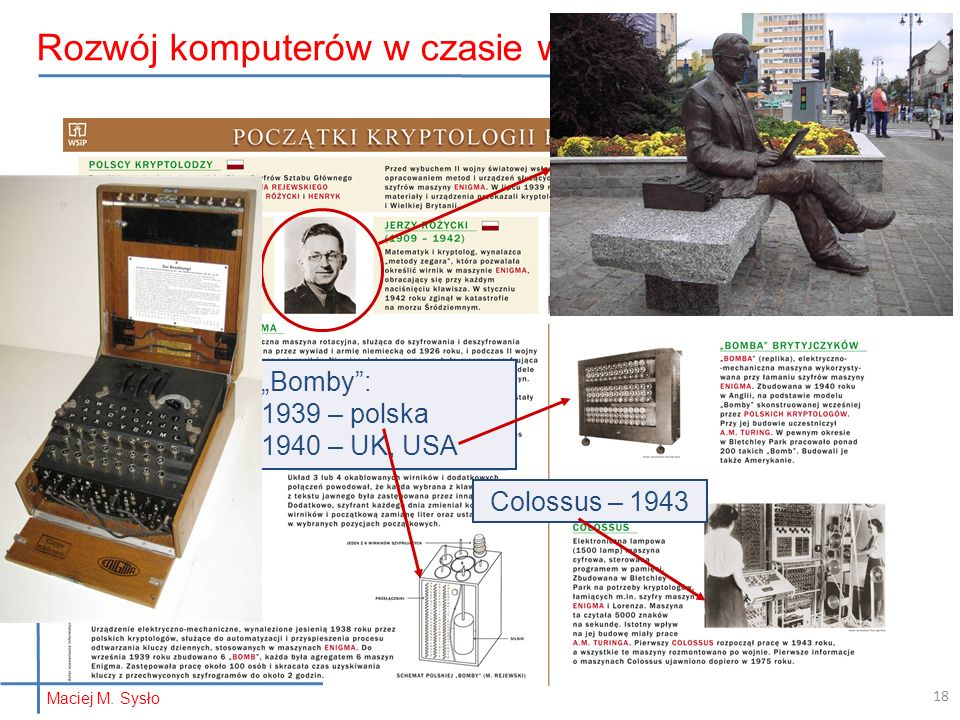 """Colossus – 1943 """"Bomby : 1939 – polska 1940 – UK, USA Rozwój komputerów w czasie wojny… Maciej M."""