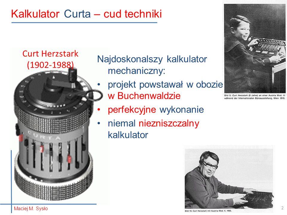 Kalkulator Curta Doskonała konstrukcja, wykonanie i materiały M.M. Sysło