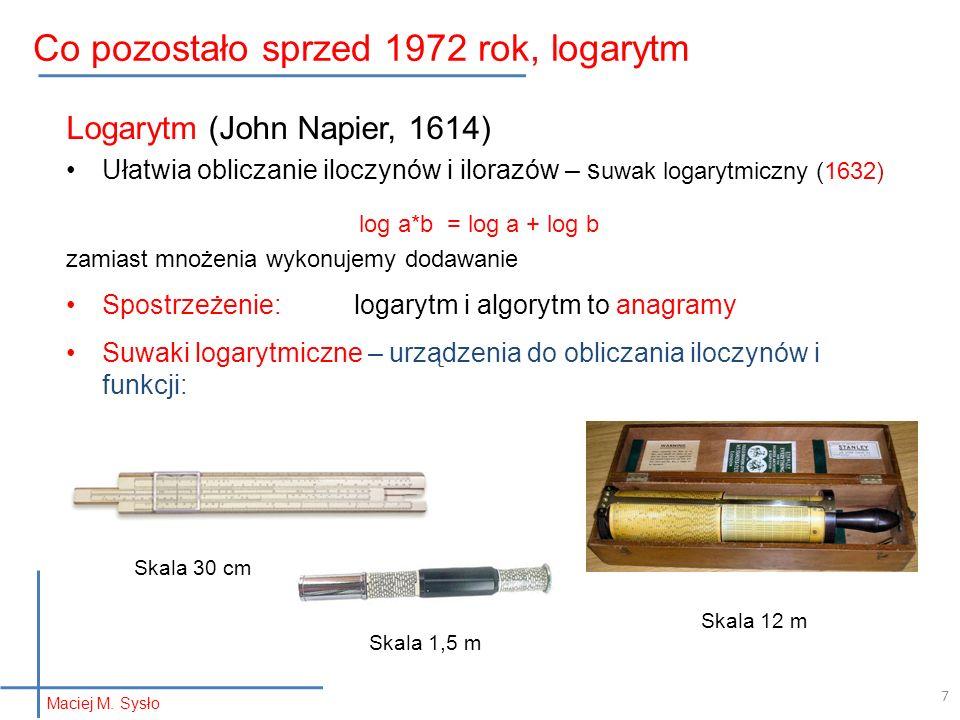 7 Co pozostało sprzed 1972 rok, logarytm Maciej M.