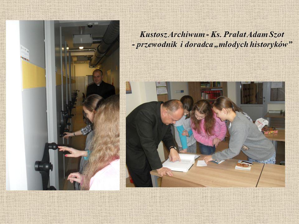 """Kustosz Archiwum - Ks. Prałat Adam Szot - przewodnik i doradca """"młodych historyków"""