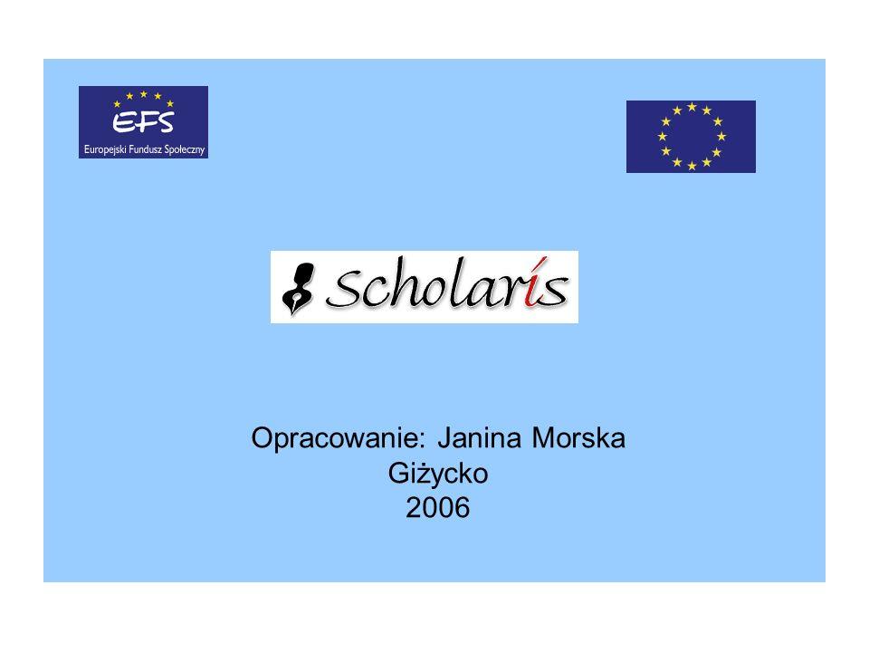 Opracowanie: Janina Morska Giżycko 2006