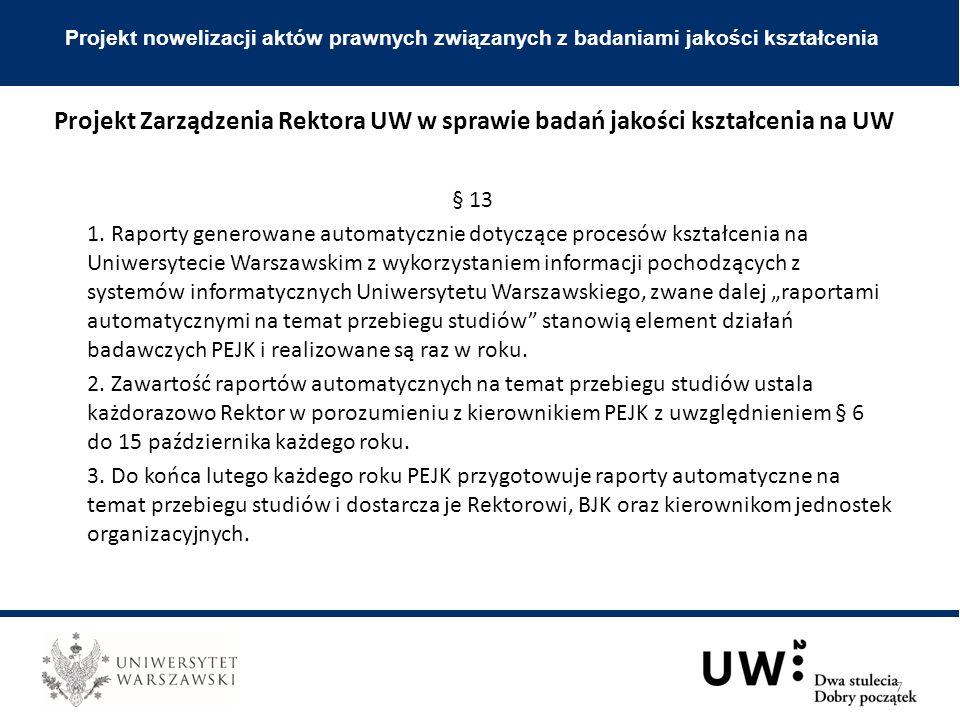 § 13 1. Raporty generowane automatycznie dotyczące procesów kształcenia na Uniwersytecie Warszawskim z wykorzystaniem informacji pochodzących z system